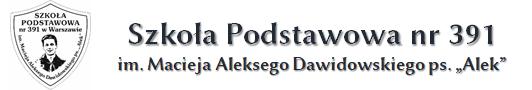 Szkoła Podstawowa nr 391 im. Macieja Aleksego Dawidowskiego ps.